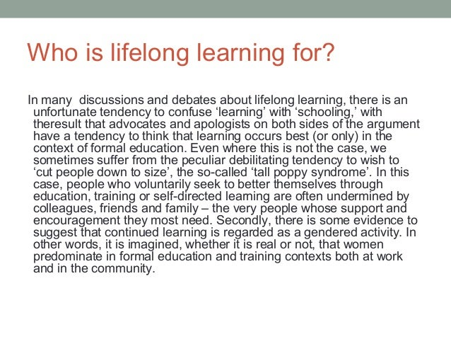 literacy as foundation for lifelong learning essay This study identifies ways that the foundations for lifelong learning can be built in  secondary schools  learning information literacy skills is an integral part of a  student's work  students start undertaking essays or projects in years 8 and 9.