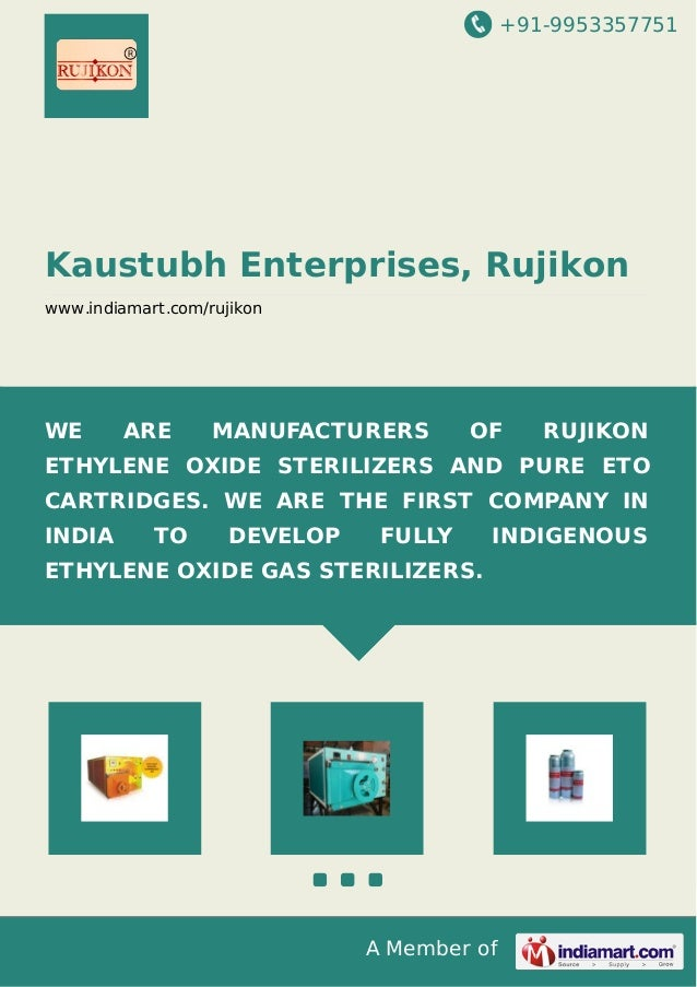 +91-9953357751 A Member of Kaustubh Enterprises, Rujikon www.indiamart.com/rujikon WE ARE MANUFACTURERS OF RUJIKON ETHYLEN...