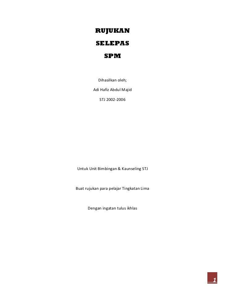 RUJUKAN          SELEPAS               SPM            Dihasilkan oleh;         Adi Hafiz Abdul Majid            STJ 2002-2...