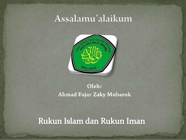 makalah rukun islam Bagaimana rukun iman dan rukun islam ahmadiyah rukunnya sama dengan  rukun yang dipercayai pada umumnya, syahadat, shalat, puasa, zakat dan haji.
