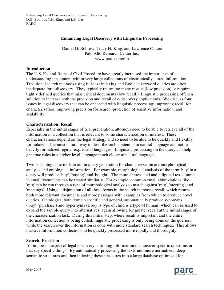 Enhancing Legal Discovery with Linguistic Processing                                               1 D.G. Bobrow, T.H. Kin...