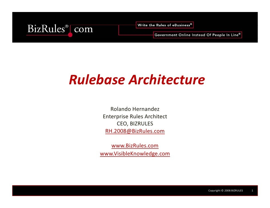 RulebaseArchitecture         RolandoHernandez      EnterpriseRulesArchitect      Enterprise Rules Architect           ...
