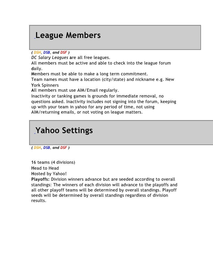League Members ( DSH, DSB, and DSF ) DC Salary Leagues are all free leagues.                     a All members must be act...