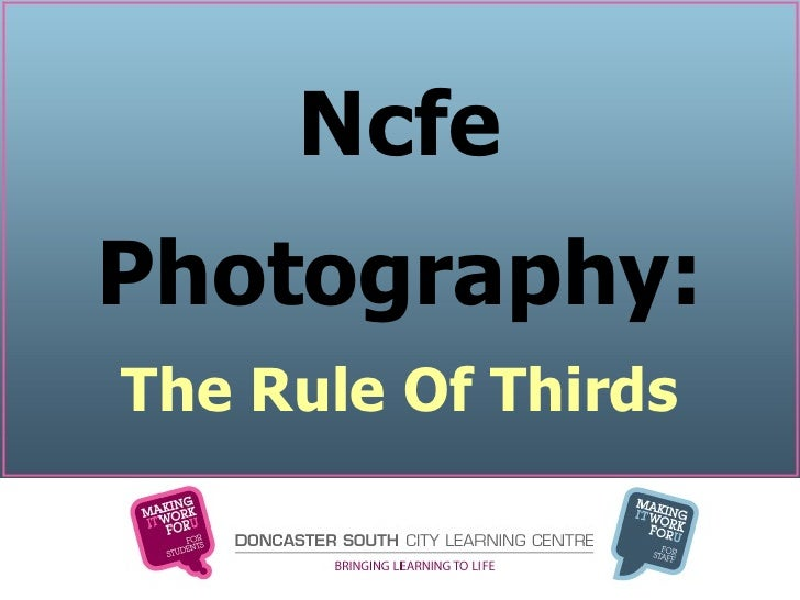 Ncfe Photography: The Rule Of Thirds