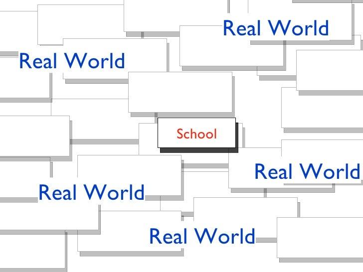Real World Real World Real World Real World Real World School