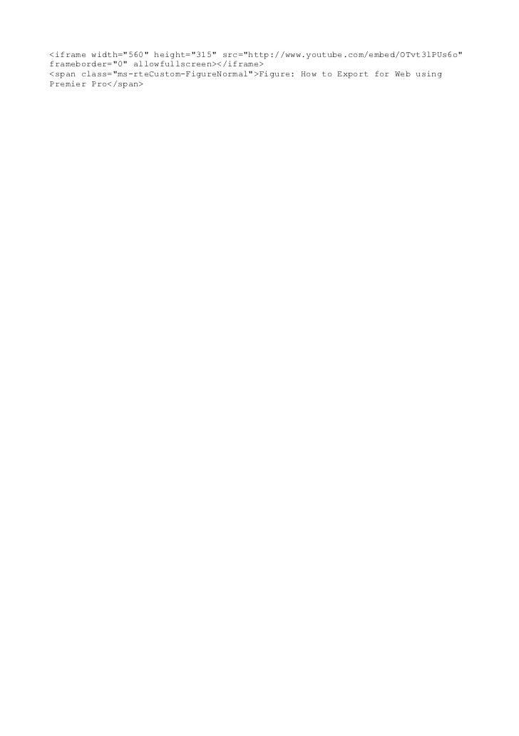 """<iframe width=""""560"""" height=""""315"""" src=""""http://www.youtube.com/embed/OTvt3lPUs6o""""frameborder=""""0"""" allowfullscreen></iframe><s..."""