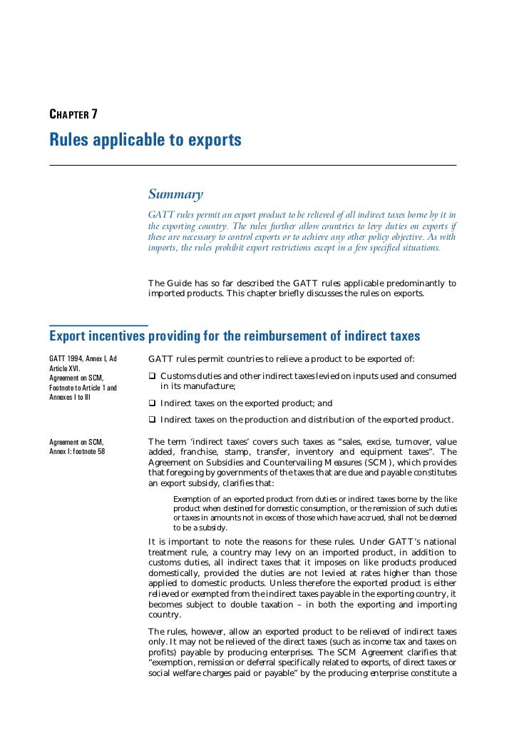 CHAPTER 7Rules applicable to exports                            Summary                            GATT rules permit an ex...