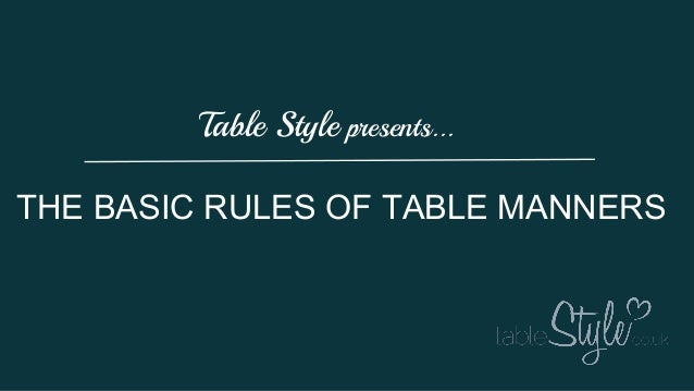 Rules for basic table manners
