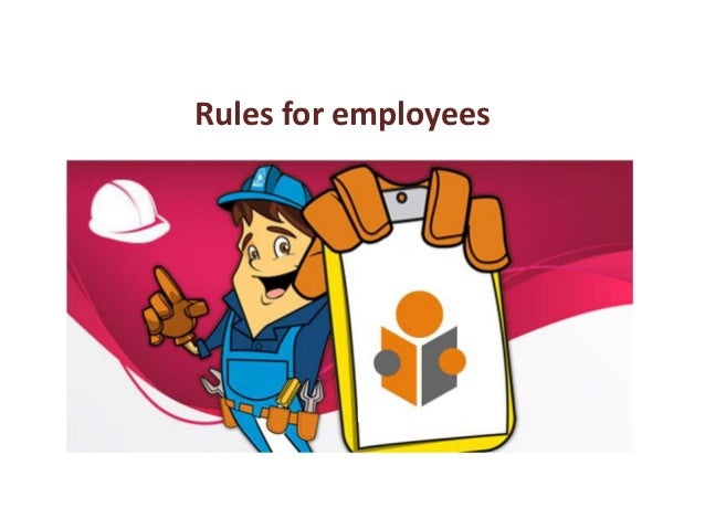 Rules for employees