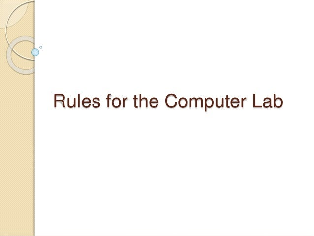Rules for the Computer Lab