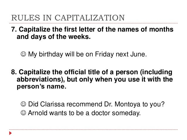 is birthday capitalized Rules in capitalization w o is birthday capitalized