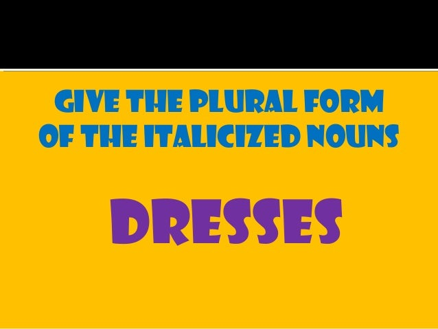 Rules in forming the plural of noun (grade 1-2)