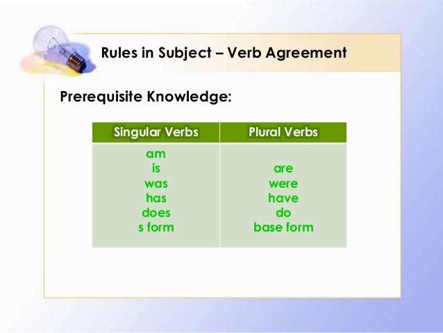 Rules in subject – verb agreement Slide 2