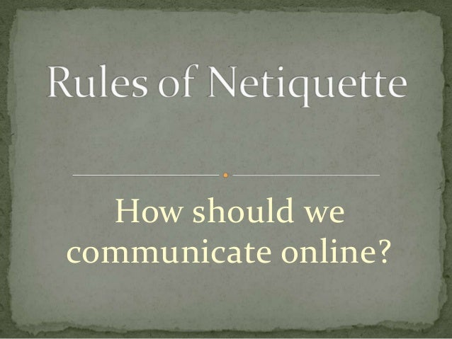 How should wecommunicate online?