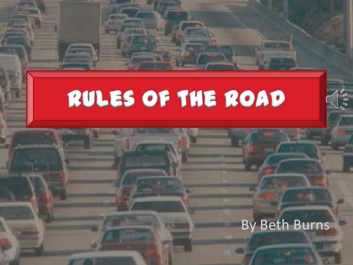 Rules of the Road<br />By Beth Burns<br />