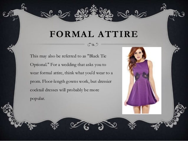 Formal Attire Wedding.Rules Of Wedding Attire A Guide To Understanding Appropriate Wedding