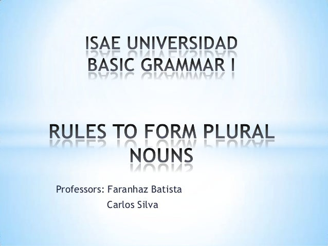 Professors: Faranhaz Batista Carlos Silva