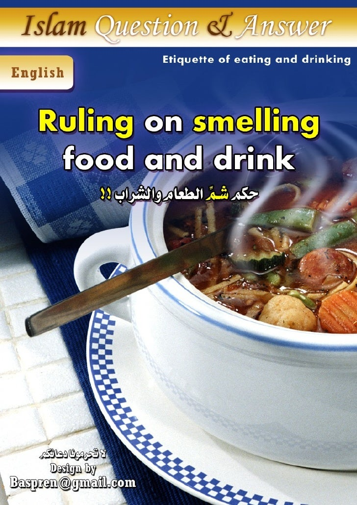 Ruling on smelling food and drink When we were young, our parents used to stop us if we try to smell foods or drinks. They...
