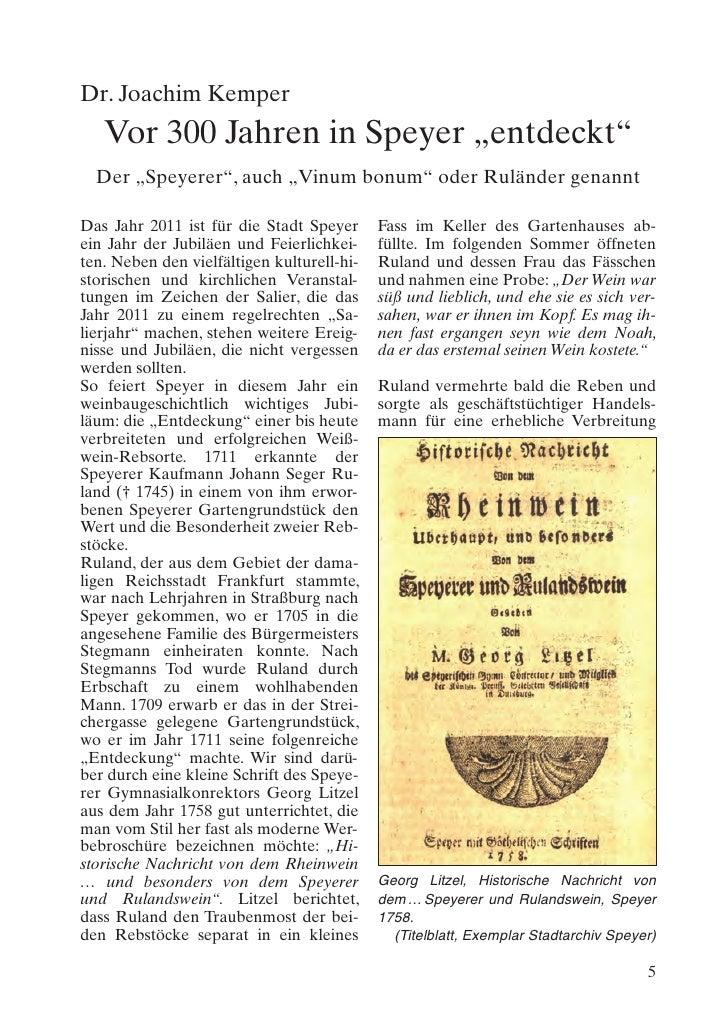 """Dr. Joachim Kemper   Vor 300 Jahren in Speyer """"entdeckt""""  Der """"Speyerer"""", auch """"Vinum bonum"""" oder Ruländer genanntDas Jahr..."""