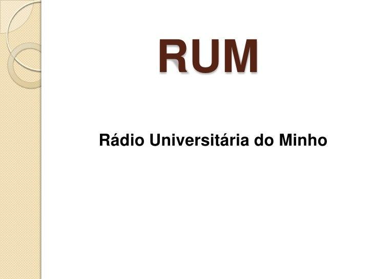 RUM<br />Rádio Universitária do Minho<br />