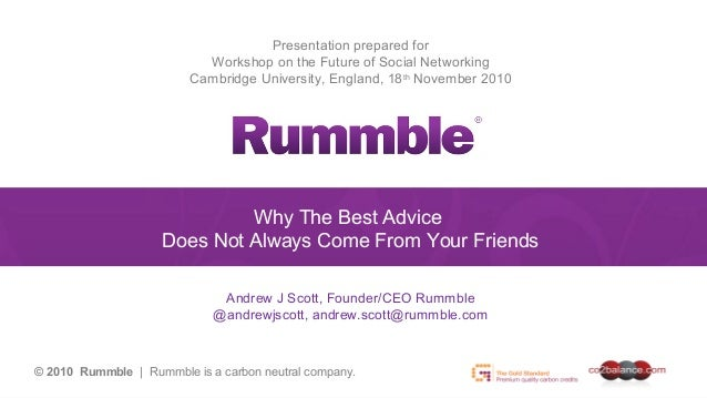 Presentation prepared forWorkshop on the Future of Social NetworkingCambridge University, England, 18thNovember 2010Why Th...