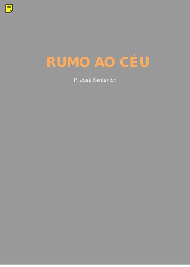 RUMO AO CÉU P. José Kentenich
