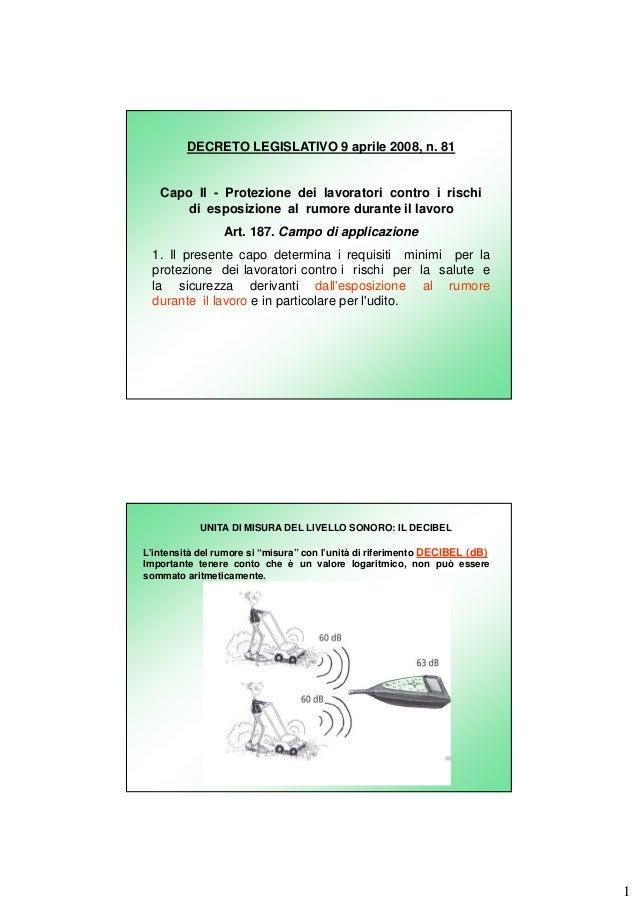 DECRETO LEGISLATIVO 9 aprile 2008, n. 81  Capo II - Protezione dei lavoratori contro i rischi di esposizione al rumore dur...