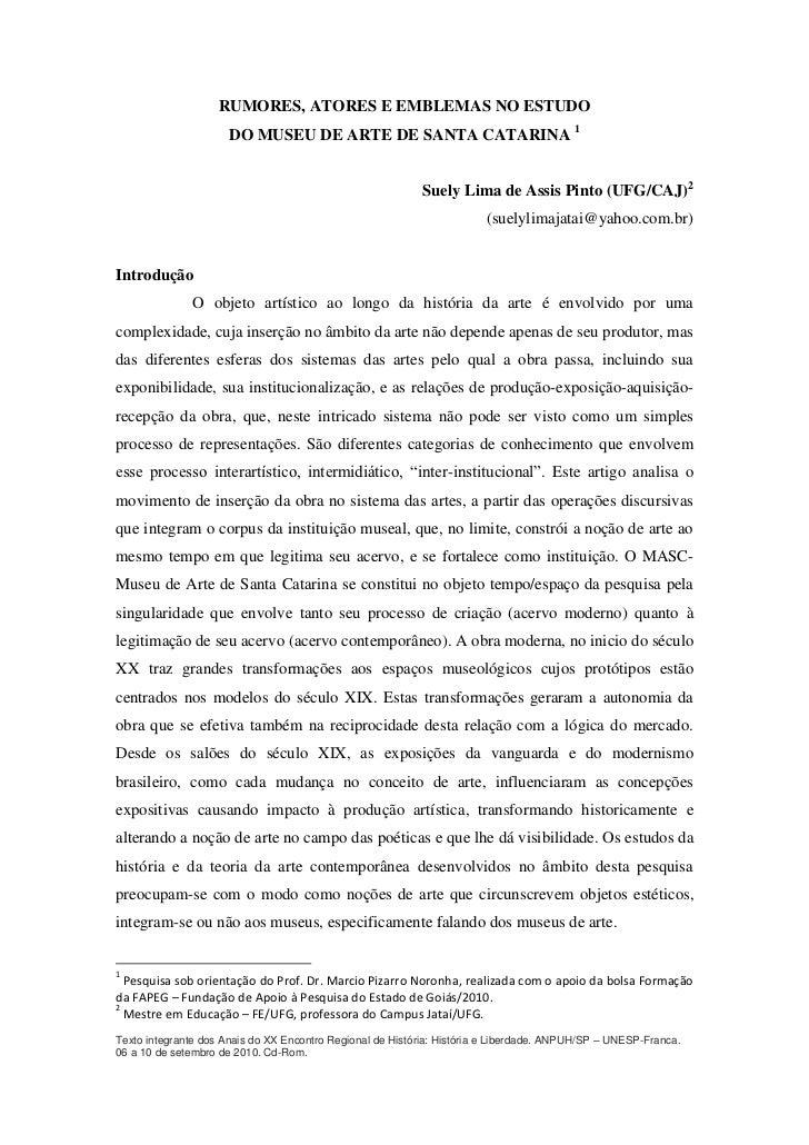RUMORES, ATORES E EMBLEMAS NO ESTUDO                      DO MUSEU DE ARTE DE SANTA CATARINA 1                            ...