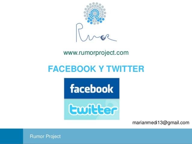 www.rumorproject.com  FACEBOOK Y TWITTER  marianmedi13@gmail.com Portada Rumor Project  Facebook y Twitter