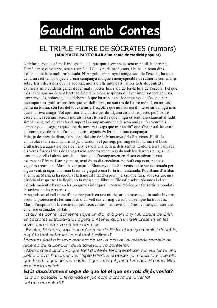 Gaudim amb Contes          EL TRIPLE FILTRE DE SÒCRATES (rumors)                    (ADAPTACIÓ PARTICULAR dun conte de tra...