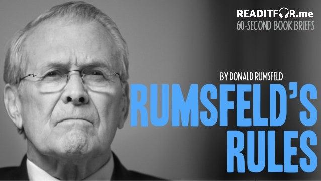 RUMSFELD'S RULES BYDONALDRUMSFELD 60-SECONDBOOKBRIEFS