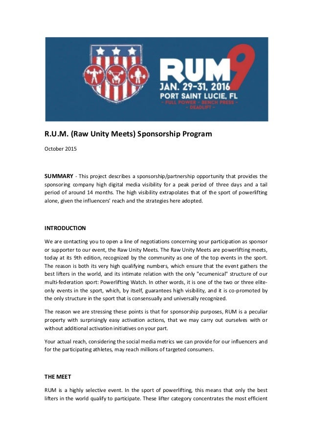 R.U.M. (Raw Unity Meets) Sponsorship Program October 2015 SUMMARY - This project describes a sponsorship/partnership oppor...
