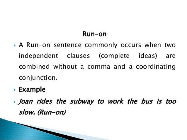 run on  u0026 comma splice