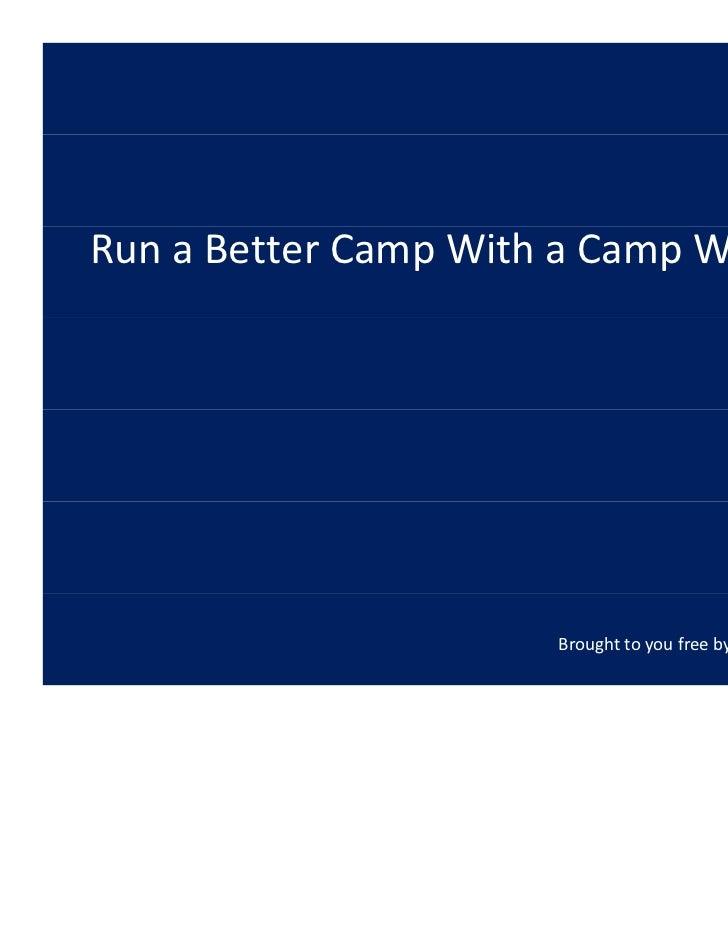 RunaBetterCampWithaCampWebsite                      BroughttoyoufreebyStadiumRoar.com