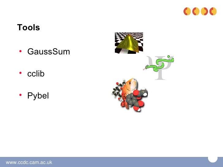 Tools     • GaussSum     • cclib     • Pybelwww.ccdc.cam.ac.uk
