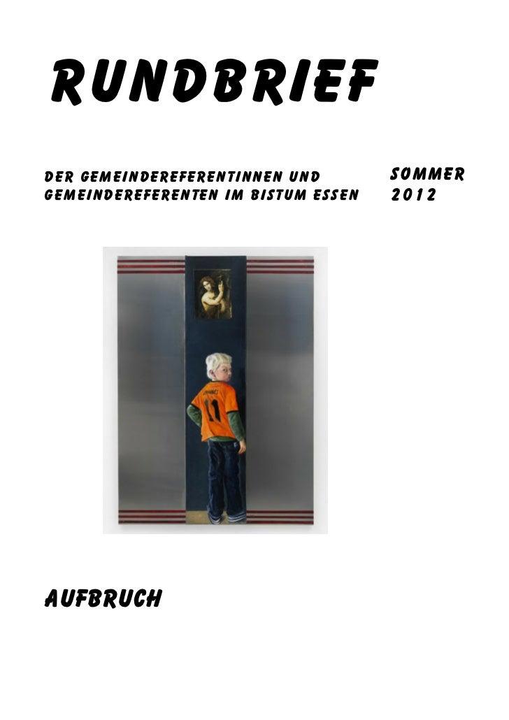 Rundbriefder Gemeindereferentinnen und        SOmmerGemeindereferenten im Bistum Essen   2012Aufbruch
