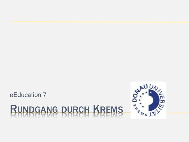 eEducation 7  RUNDGANG DURCH KREMS