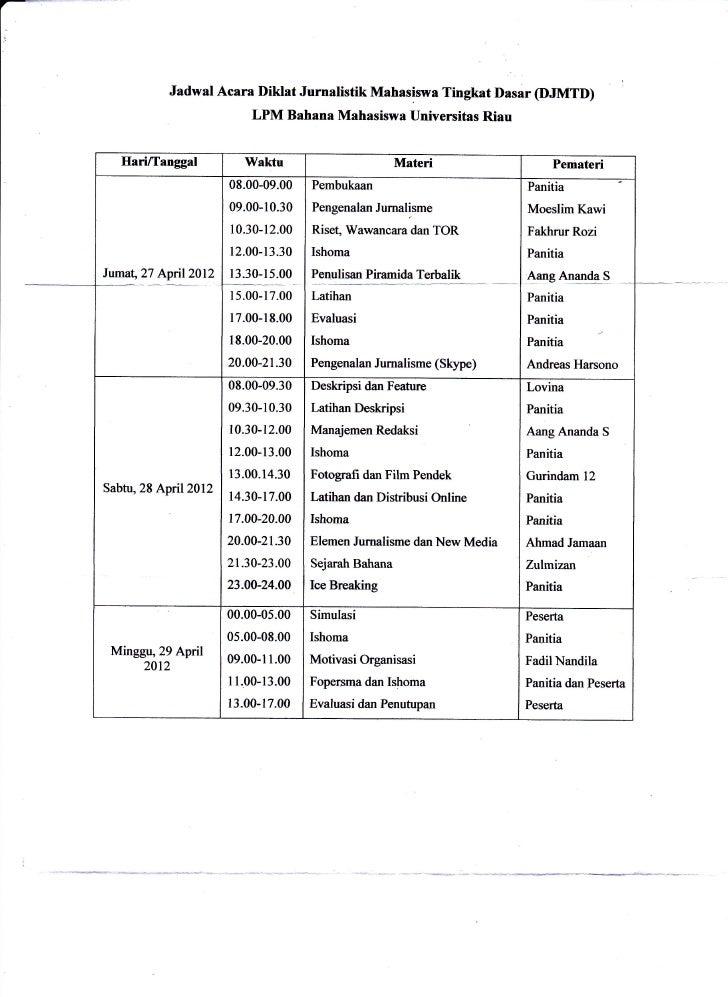 Jadwal Acara Diklat Jurnalistik Mahasiswa Tingkat nasar (DJMTD)                          LPM Bahana Mahasiswa Universitas ...