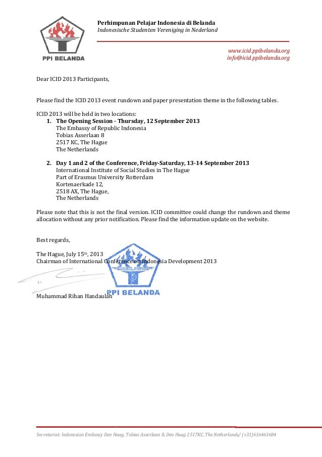Perhimpunan Pelajar Indonesia di Belanda Indonesische Studenten Vereniging in Nederland Secretariat: Indonesian Embassy De...