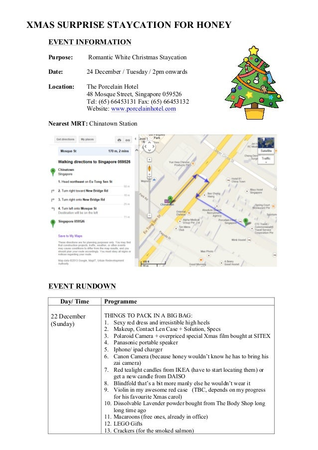 XMAS SURPRISE STAYCATION FOR HONEY EVENT INFORMATION Purpose:  Romantic White Christmas Staycation  Date:  24 December / T...