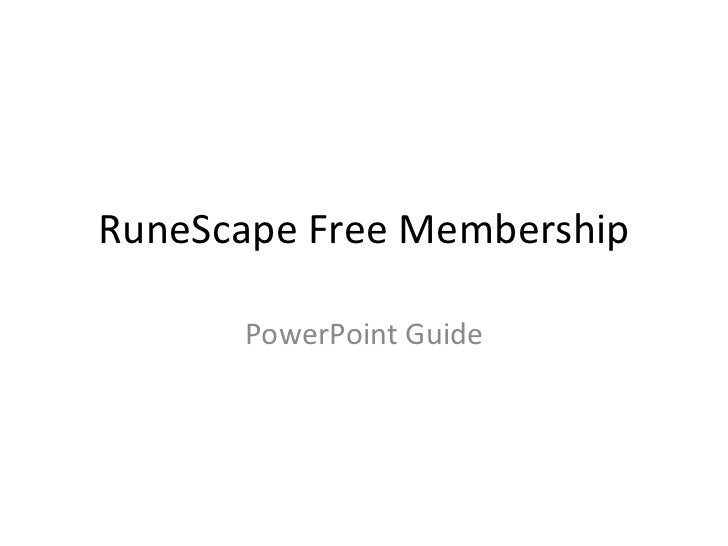 RuneScape Free Membership PowerPoint Guide