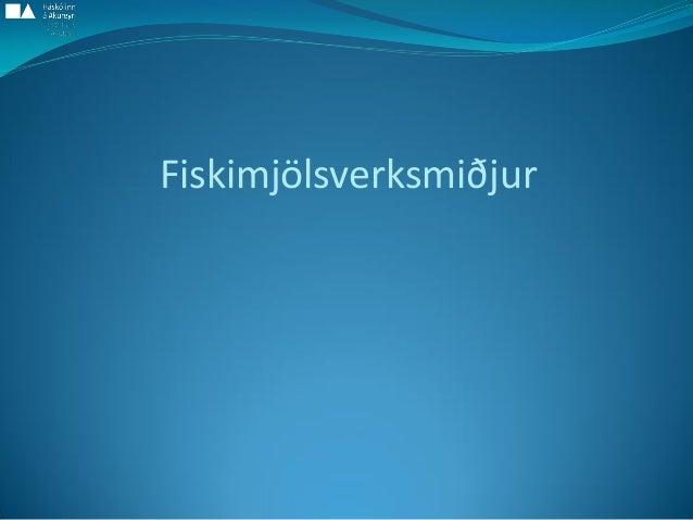 Fiskimjölsverksmiðjur