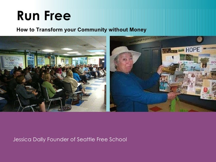 Run Free Jessica Dally Founder of Seattle Free School