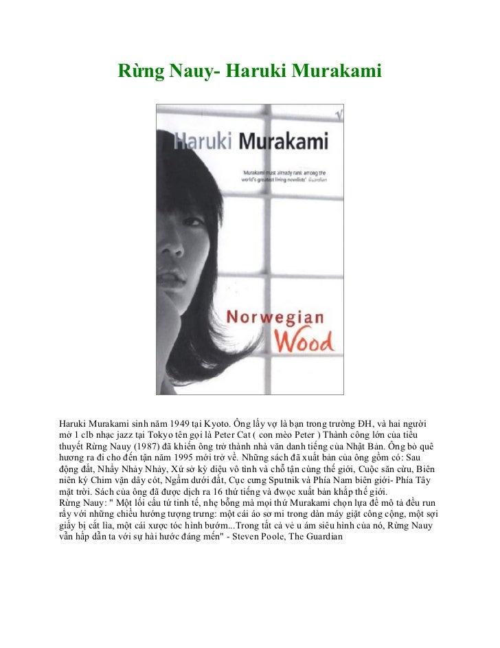Rừng Nauy- Haruki MurakamiHaruki Murakami sinh năm 1949 tại Kyoto. Ông lấy vợ là bạn trong trường ĐH, và hai ngườimở 1 clb...