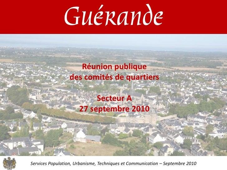 Guérande                     Réunion publique                  des comités de quartiers                             Secteu...