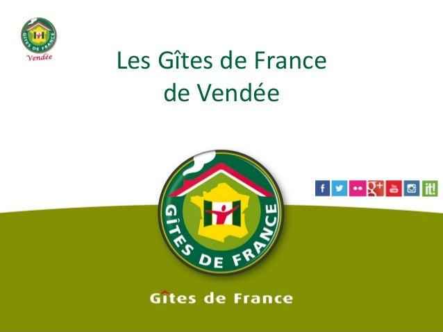 Les Gîtes de France de Vendée