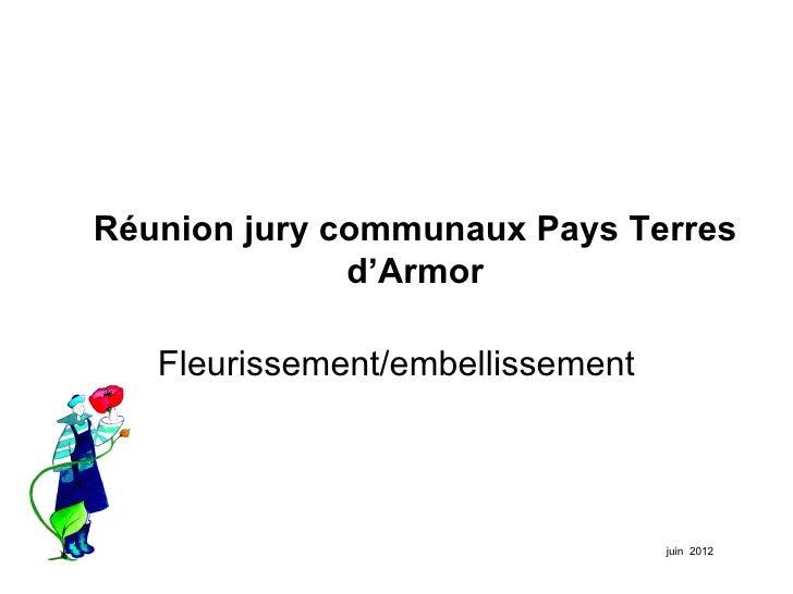 Réunion jury communaux Pays Terres              d'Armor   Fleurissement/embellissement                                  ju...
