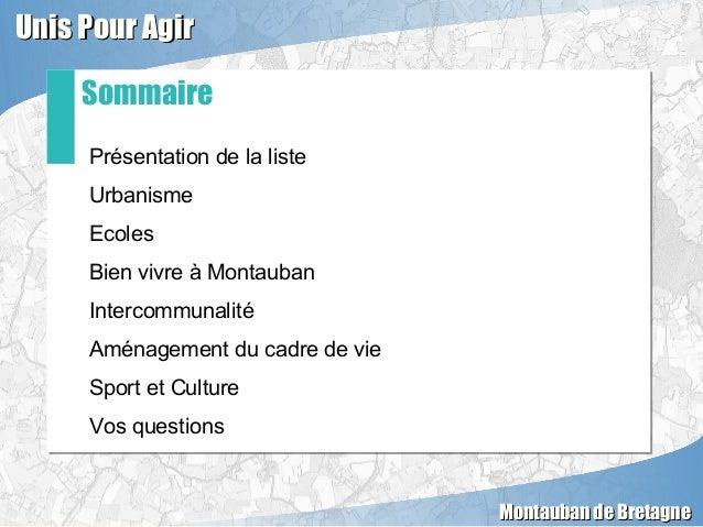 Présentation de la liste Urbanisme Ecoles Bien vivre à Montauban Intercommunalité Aménagement du cadre de vie Sport et Cul...