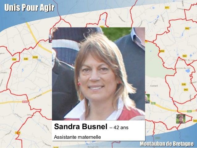 Unis Pour AgirUnis Pour Agir Montauban de BretagneMontauban de Bretagne Sandra Busnel – 42 ans Assistante maternelle Sandr...