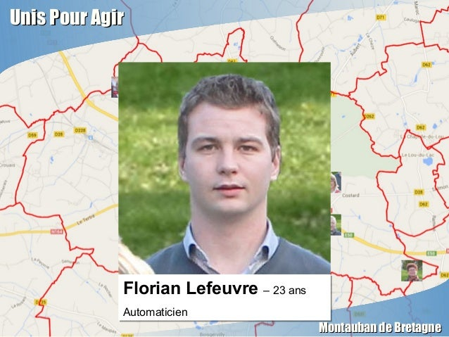 Unis Pour AgirUnis Pour Agir Montauban de BretagneMontauban de Bretagne Florian Lefeuvre – 23 ans Automaticien Florian Lef...